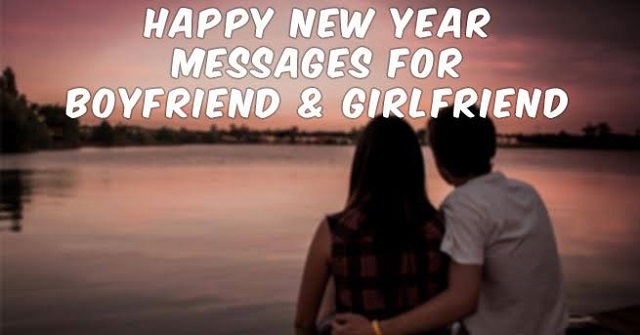 New Year Messages for Boyfriend & Girlfriend
